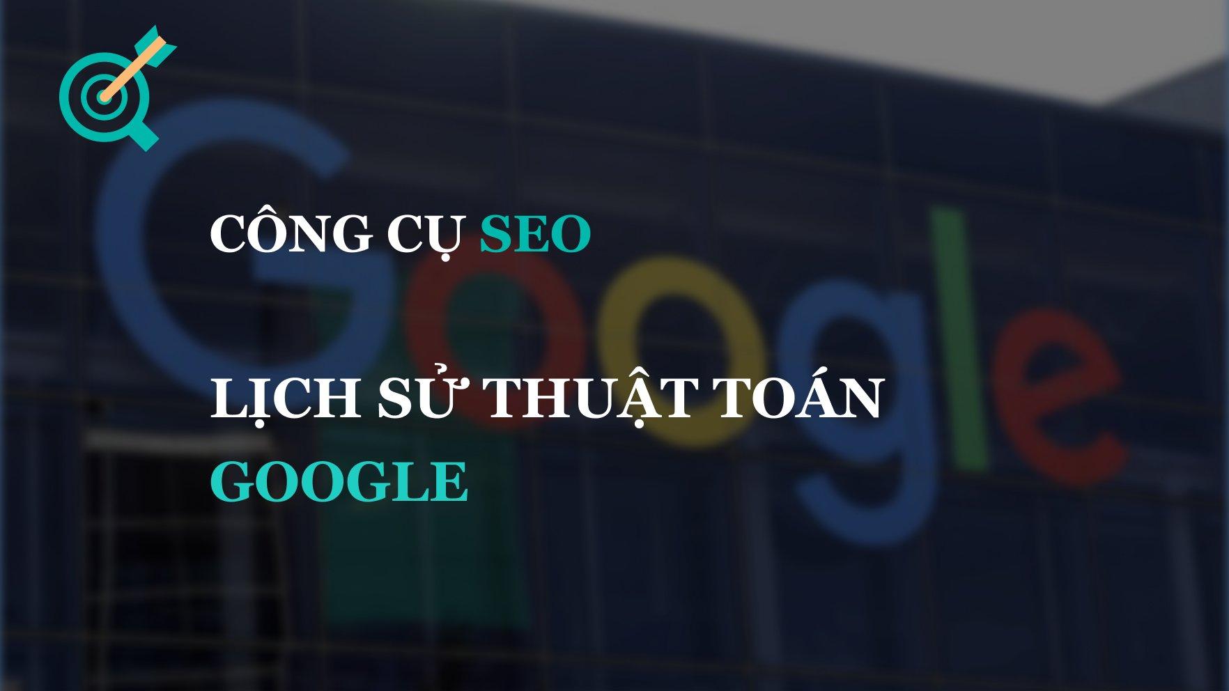 Lịch sử thuật toán Google qua các giai đoạn