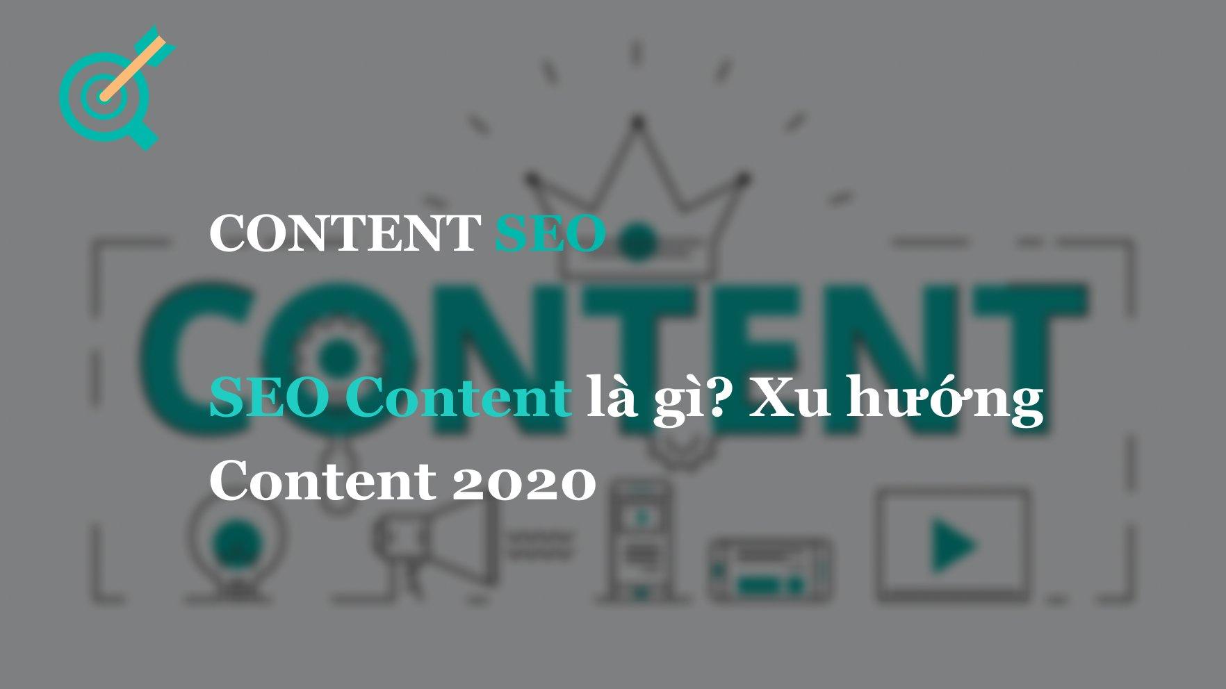 SEO Content là gì? Xu hướng Content 2020