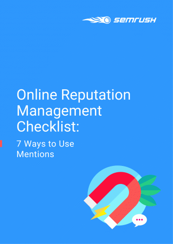 Online Reputation Management Checklist: 7 Ways to Use Mentions