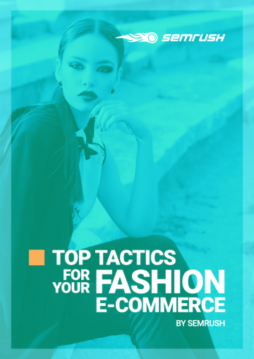 Top Tactics for Your Fashion E-commerce