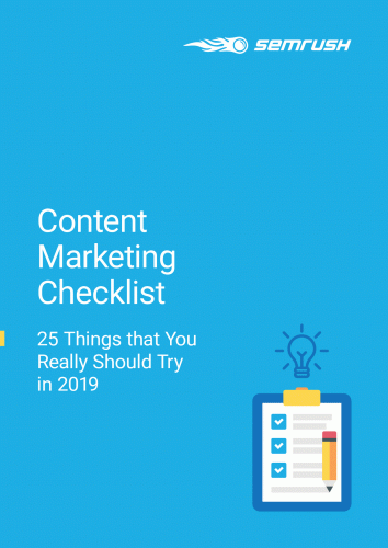 Content Marketing Checklist – 25 Things that You Really Should Try in 2019