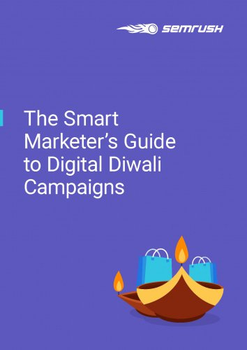 The Smart Marketer's Guide To Digital Diwali Campaigns