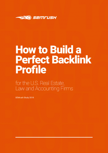 How to Build a Perfect Backlink Profile for the U.S. Real Estate, Law and Accounting Firms