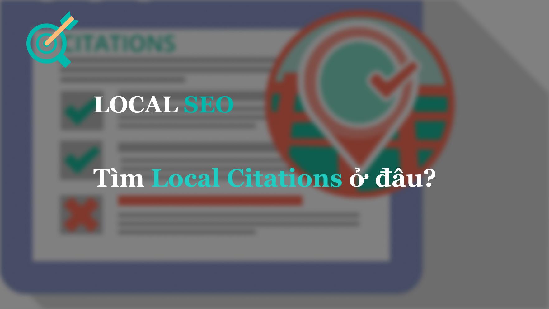 Tìm Local Citations ở đâu?