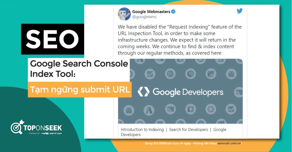 Google thông báo ngừng tính năng submit URL trên GSC trong vài tuần