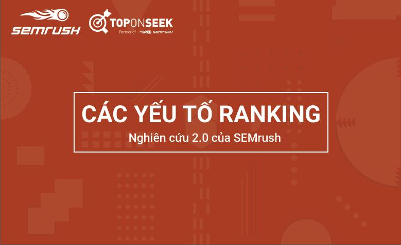 Các yếu tố Ranking – Nghiên cứu 2.0 của SEMrush