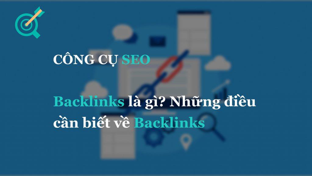 Backlinks là gì? Những điều cần biết về Backlinks
