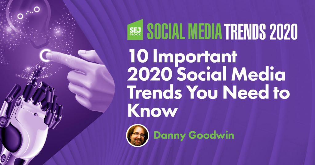 10 xu hướng social media marketing quan trọng trong năm 2020 bạn cần nắm