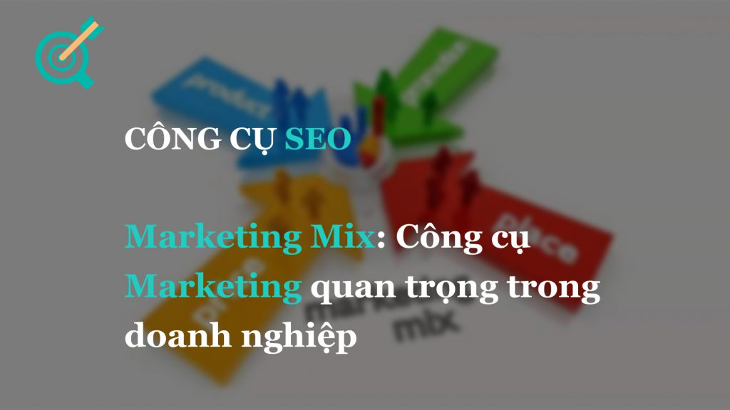 Marketing Mix: Dùng 4P hay 7P