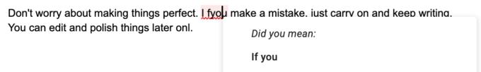 các trình xử lý văn bản và ứng dụng viết có tích hợp kiểm tra chính tả, vì vậy bạn không phải là một thiên tài để làm đúng mọi thứ. Chỉ cần nhấp chuột phải và chọn đúng chính tả.