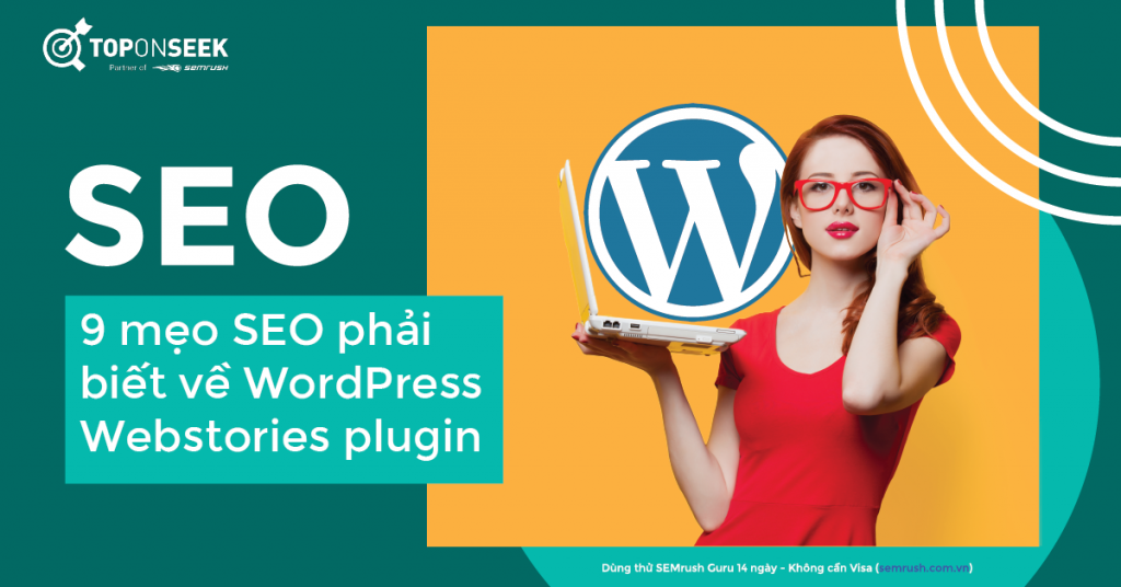 9 mẹo SEO phải biết về WordPress Webstories plugin