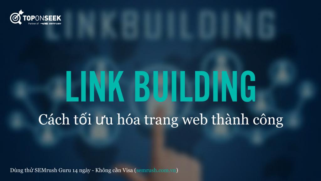 Link Building: Cách tối ưu hóa trang web thành công