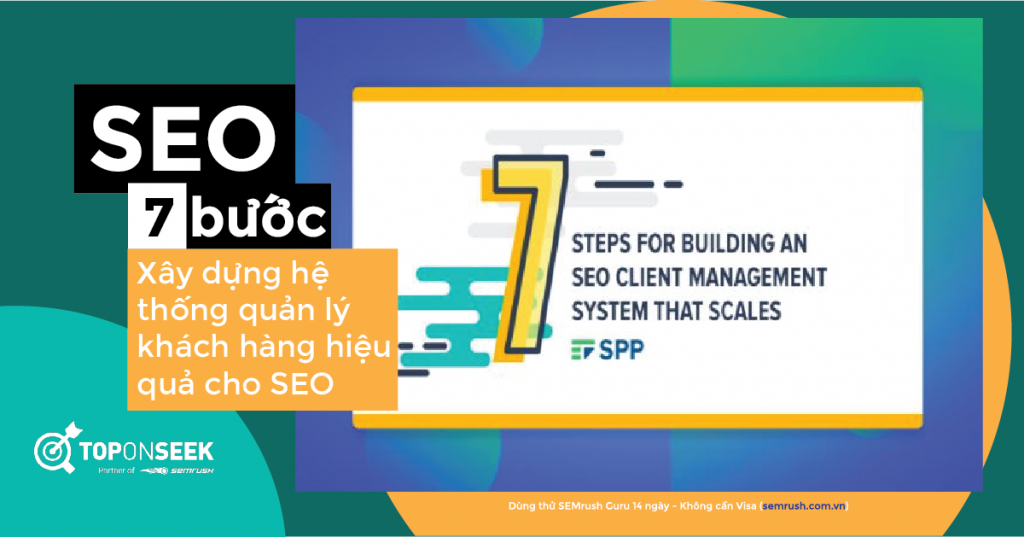 7 bước xây dựng hệ thống quản lý khách hàng hiệu quả cho SEO