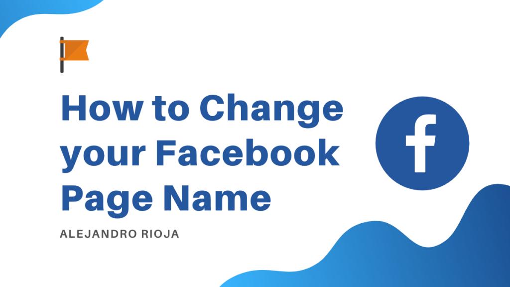 Cách đổi tên Page Facebook cho doanh nghiệp