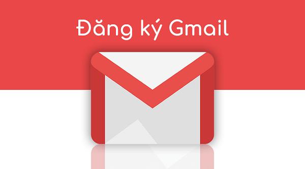 Đăng ký Gmail – Những thông tin thú vị về tài khoản Gmail