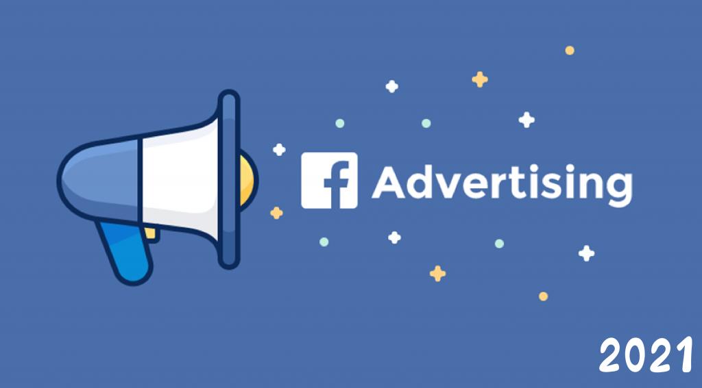 Điểm qua 7 sự thay đổi và hiệu quả của việc chạy quảng cáo Facebook 2021