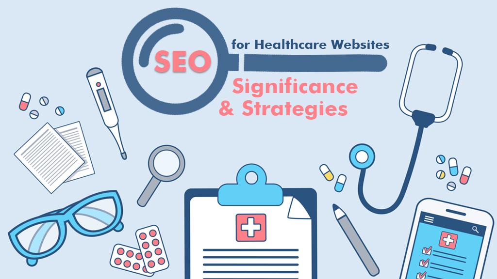 6 chiến lược quan trọng nhất trong healthcare SEO