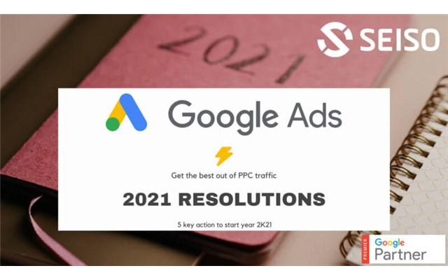 5 mẹo quảng cáo Google tuyệt vời cho năm 2021