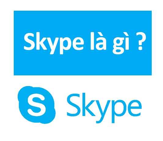 Skype – Ứng dụng hỗ trợ gọi video và họp online hiệu quả cho doanh nghiệp