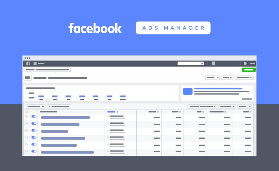 Hướng dẫn chi tiết cách tạo, quản lý, phân tích Facebook Ads Manager