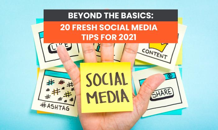 20 mẹo phát triển Social media mới nhất 2021