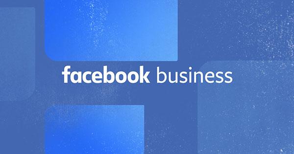 Trình quản lý Facebook Business là gì? Tổng hợp những tính năng độc đáo 2021