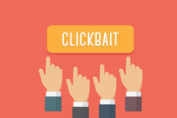 Clickbait là gì? 4 Thủ Thuật Clickbait Đẩy SEO Nhanh Chóng Hiệu Quả