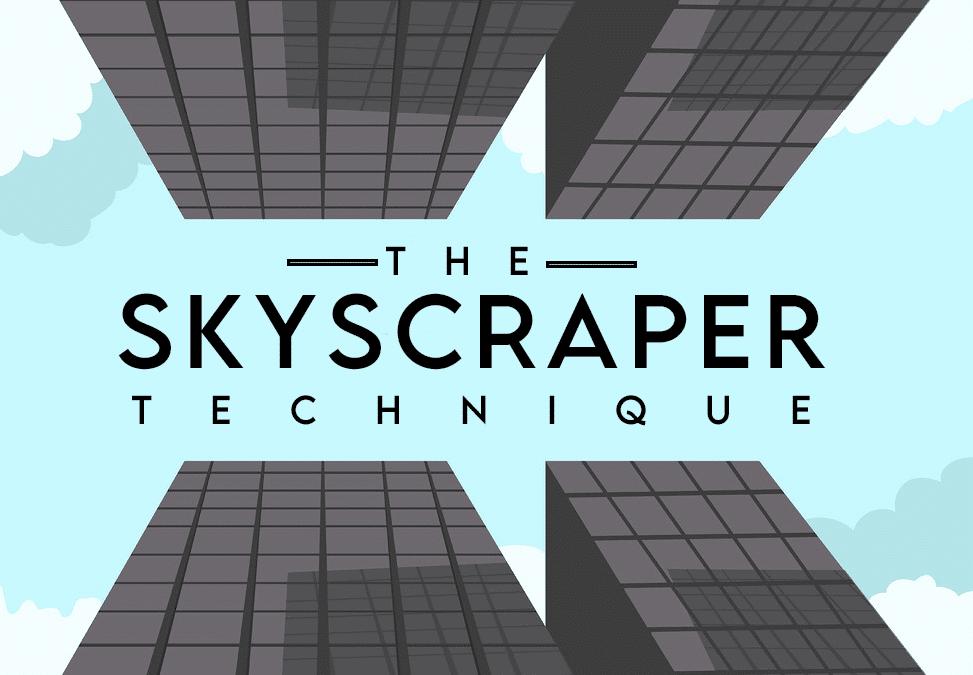 Skyscraper là gì? Cách thực hiện để có được các liên kết chất lượng