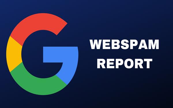 Báo cáo google webspam đã tăng 60% phát hiện spam