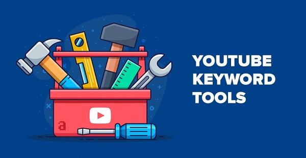 Top 10 công cụ nghiên cứu từ khóa Youtube bạn nên biết