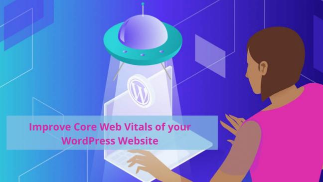 WordPress Core Web Vitals tăng hiệu suất lên đến 33% trên phiên bản WordPress 5.9