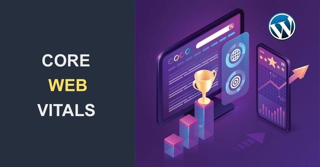 Đề xuất cải thiện chỉ số WordPress Core Web Vitals