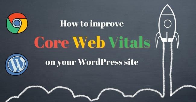 Thử nghiệm cải tiến WordPress Core Web Vitals