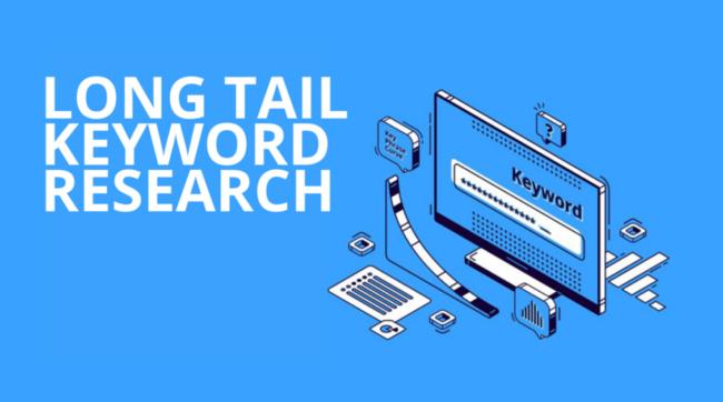 Long tail keywords là gì và 9 Cách tìm kiếm Long tail keywords hiệu quả