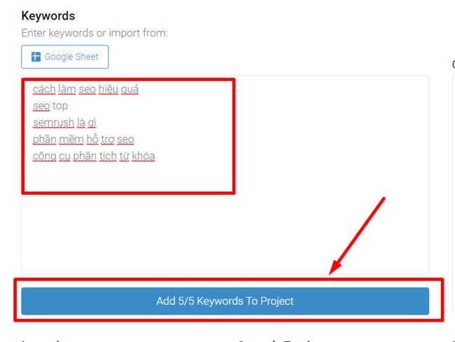 Nhập từ khóa thêm keywords cho dự án bằng công cụ đo lường từ khóa